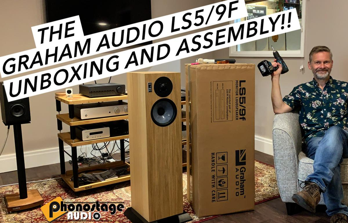 Unboxing and Assembly, the Gorgeous Graham Audio LS5/9f