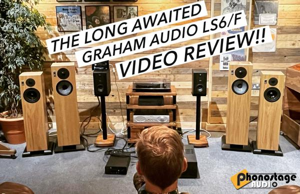 Reviewed!! The superb Graham Audio LS6/f Loudspeakers...